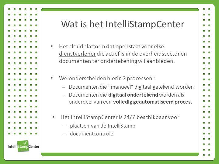 Wat is het IntelliStampCenter Het cloudplatform dat openstaat voor elke dienstverlener die actief is in de overheidssector en documenten ter ondertekening wil aanbieden.