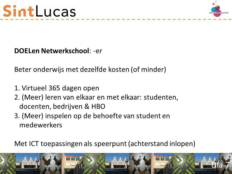 Dia 18 Nadere uitwerkingen curriculum Mediavormgeving 1.Welke leerlijnen heeft Mediavormgeving vanaf 2011-2012.