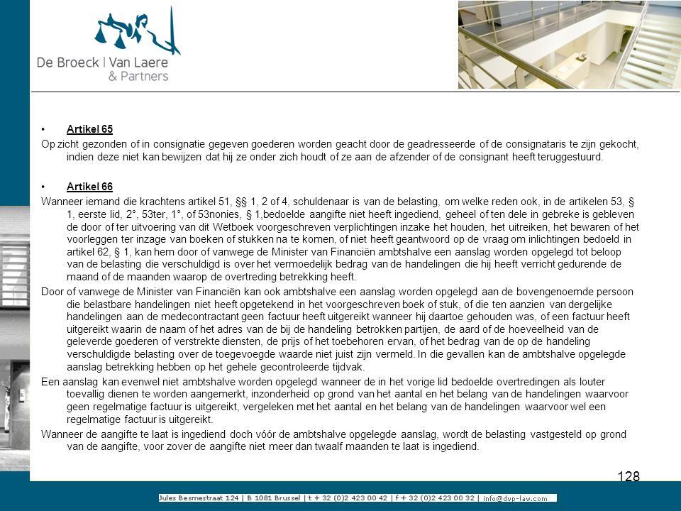 Artikel 65 Op zicht gezonden of in consignatie gegeven goederen worden geacht door de geadresseerde of de consignataris te zijn gekocht, indien deze n