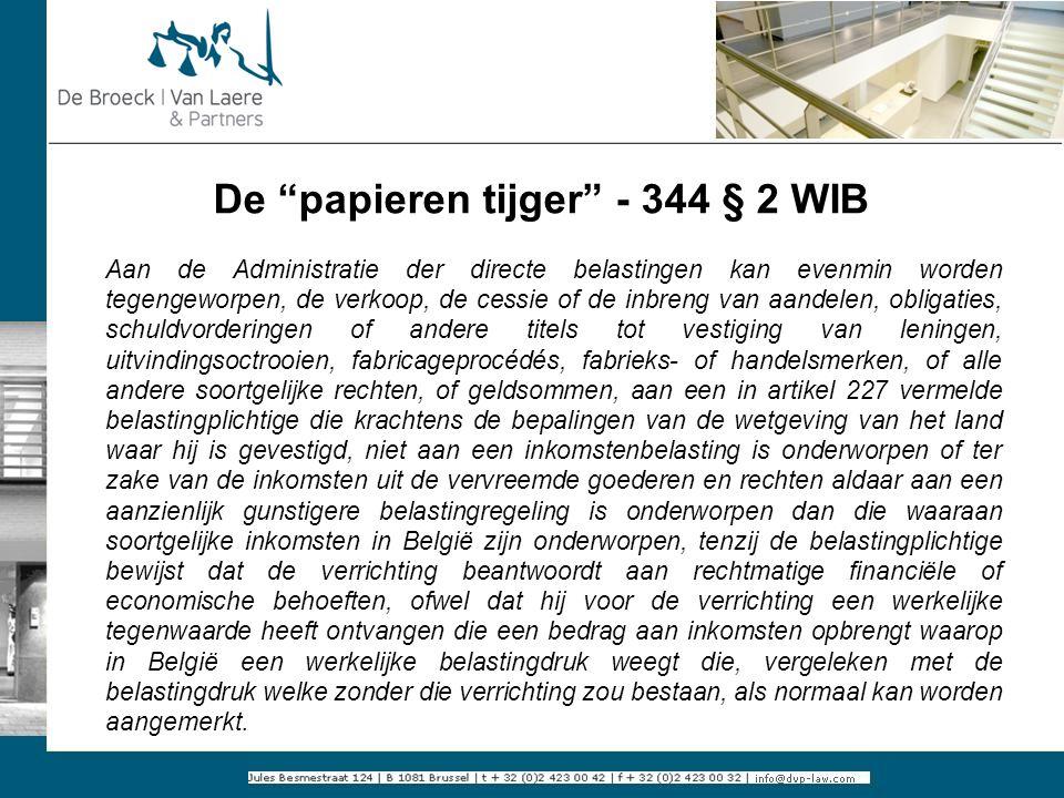 """De """"papieren tijger"""" - 344 § 2 WIB Aan de Administratie der directe belastingen kan evenmin worden tegengeworpen, de verkoop, de cessie of de inbreng"""