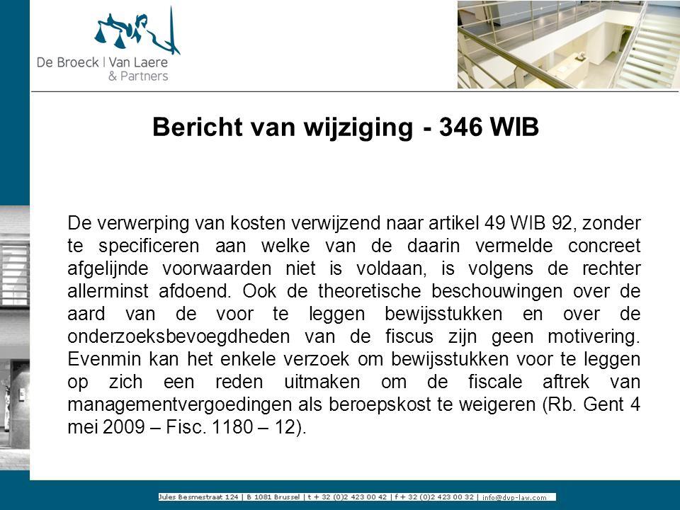 Bericht van wijziging - 346 WIB De verwerping van kosten verwijzend naar artikel 49 WIB 92, zonder te specificeren aan welke van de daarin vermelde co