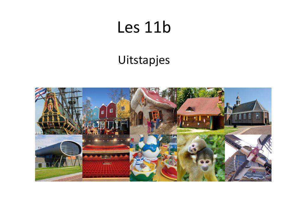 Les 11b Uitstapjes