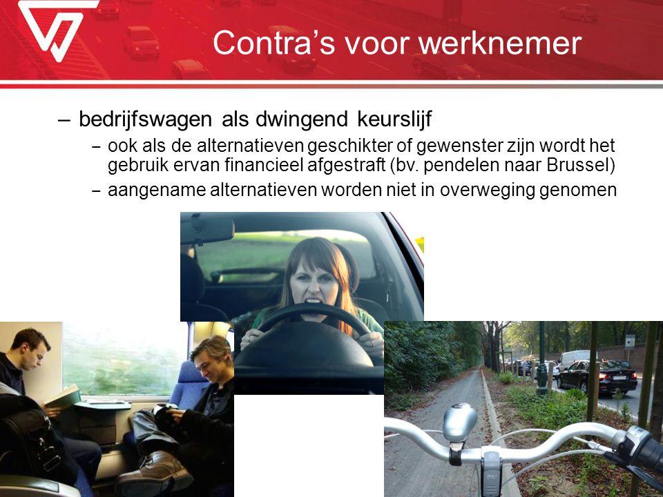 –bedrijfswagen als dwingend keurslijf ‒ ook als de alternatieven geschikter of gewenster zijn wordt het gebruik ervan financieel afgestraft (bv. pende