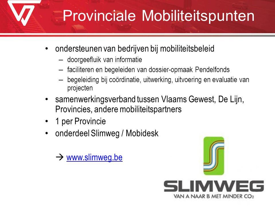 Provinciale Mobiliteitspunten ondersteunen van bedrijven bij mobiliteitsbeleid – doorgeefluik van informatie – faciliteren en begeleiden van dossier-o