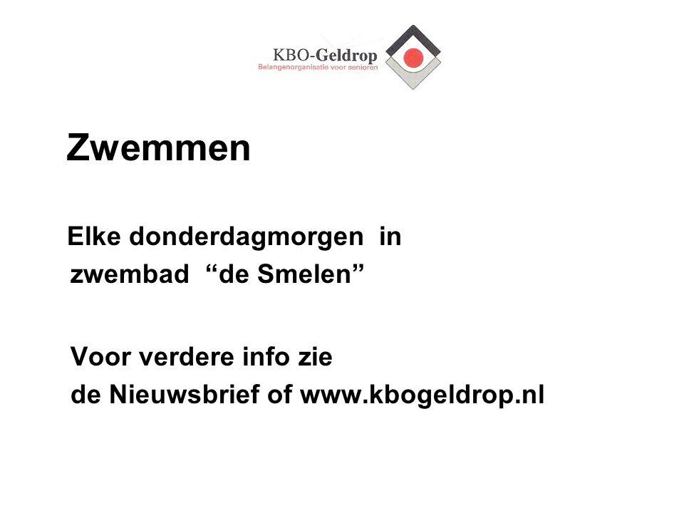 """Zwemmen Elke donderdagmorgen in zwembad """"de Smelen"""" Voor verdere info zie de Nieuwsbrief of www.kbogeldrop.nl"""