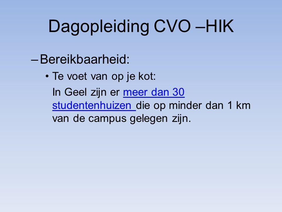 Dagopleiding CVO –HIK –Bereikbaarheid: Te voet van op je kot: In Geel zijn er meer dan 30 studentenhuizen die op minder dan 1 km van de campus gelegen zijn.meer dan 30 studentenhuizen