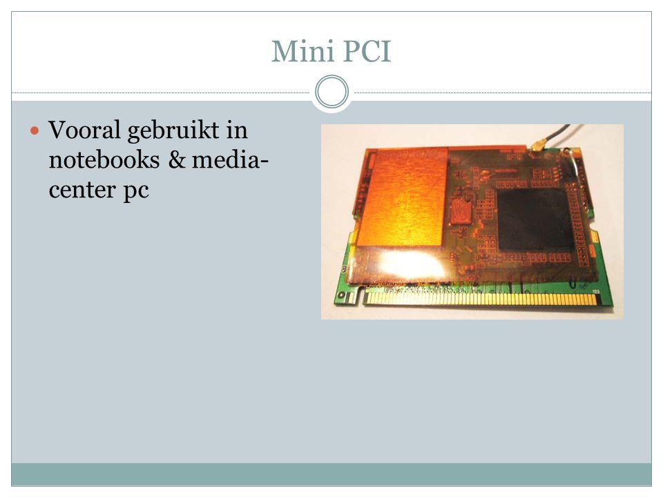 Cardbus PCMCIA Insteekkaarten voor notebooks Word opgevolgd door expresscard (pci- express & usb standaarden)