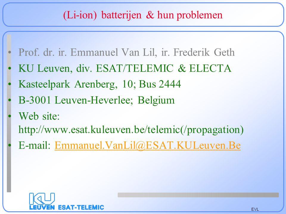 EVL Batterijen Basis: Oxidatie aan ene kant, reductie aan andere kant Klassieke Zn batterij: Oxidatie Zn+2NH 4 Cl=ZnCl 2 + 2NH 3 +H 2 +2e Reductie 2MnO 2 +H 2 + 2e=Mn 2 O 3 + H 2 O Potentiaal te berekenen uit reductiepotentialen: 1,5 V/cel Moeilijk omkeerbaar: reductie.