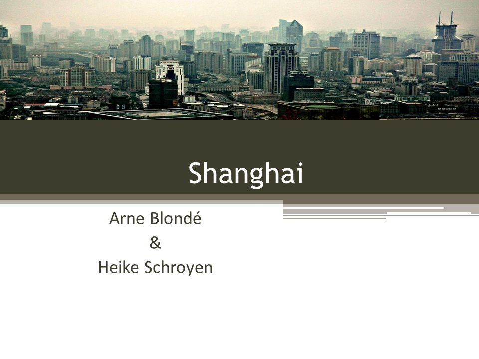 Shanghai Arne Blondé & Heike Schroyen