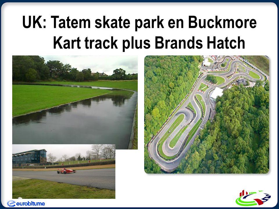 UK: Tatem skate park en Buckmore Kart track plus Brands Hatch