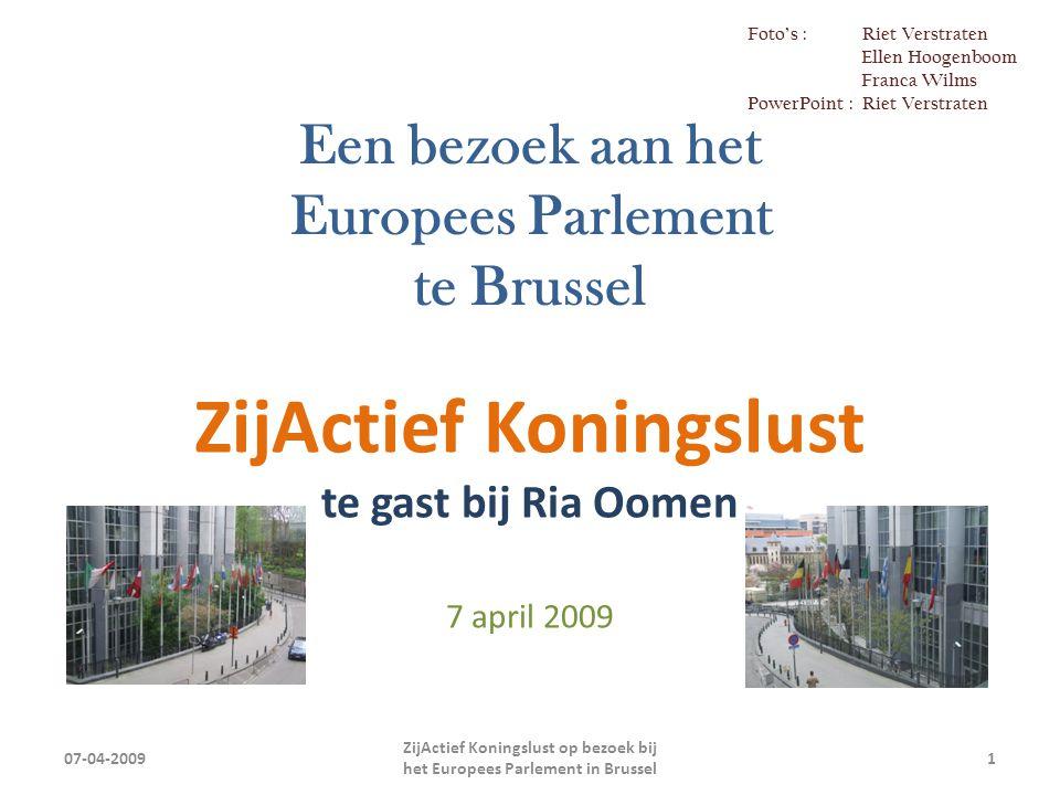 Deze groep stapte op in Baexem 07-04-2009 ZijActief Koningslust op bezoek bij het Europees Parlement in Brussel 2