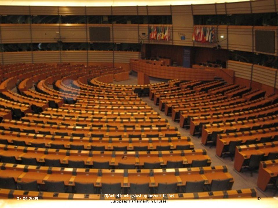 07-04-2009 ZijActief Koningslust op bezoek bij het Europees Parlement in Brussel 32