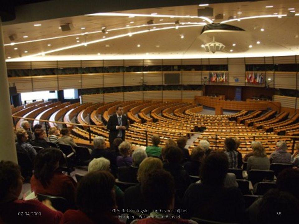 07-04-2009 ZijActief Koningslust op bezoek bij het Europees Parlement in Brussel 35