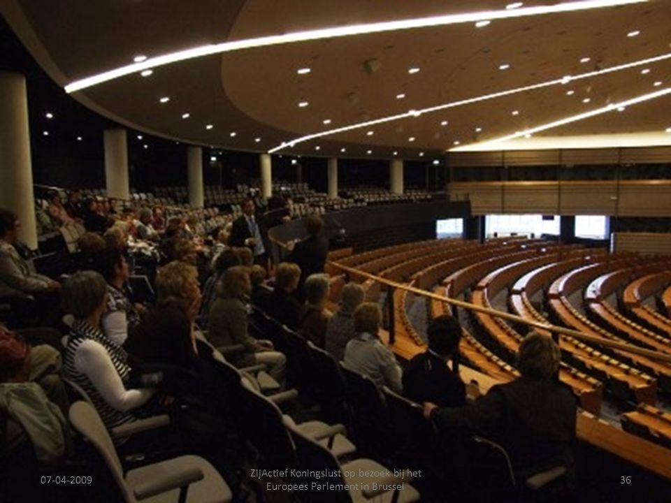 07-04-2009 ZijActief Koningslust op bezoek bij het Europees Parlement in Brussel 36
