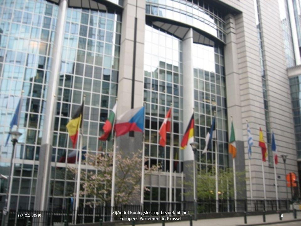07-04-2009 ZijActief Koningslust op bezoek bij het Europees Parlement in Brussel 5 Indrukwekkend.