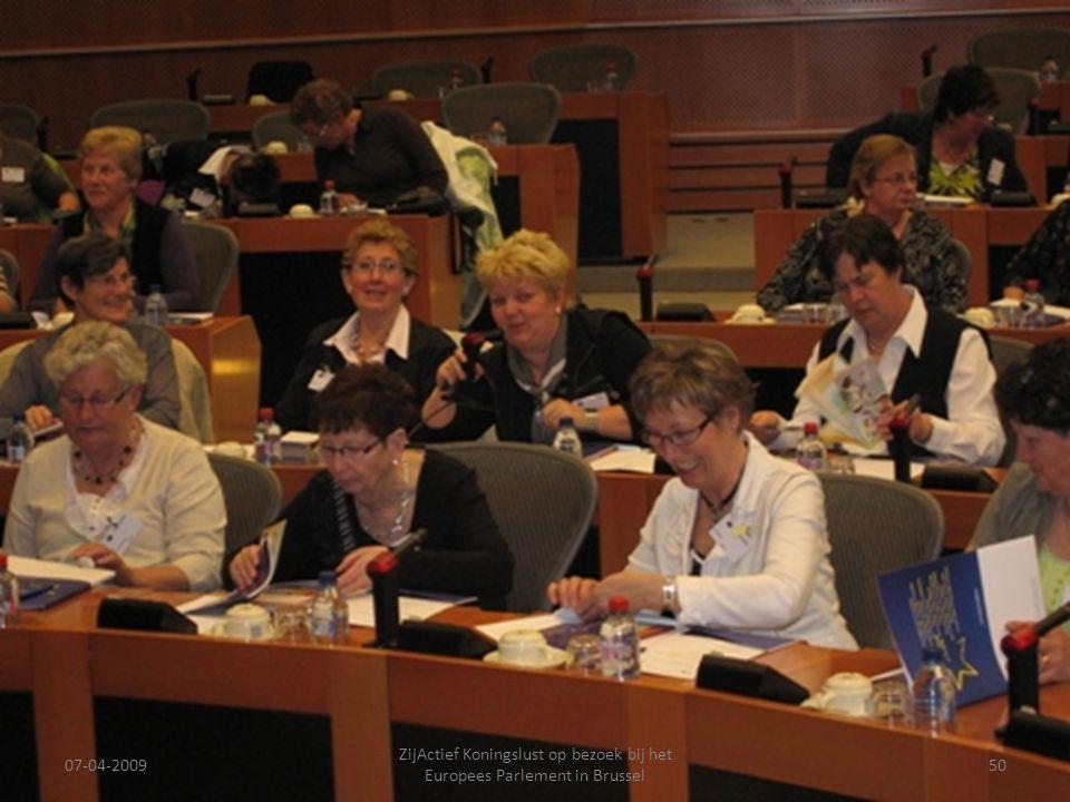 07-04-2009 ZijActief Koningslust op bezoek bij het Europees Parlement in Brussel 50