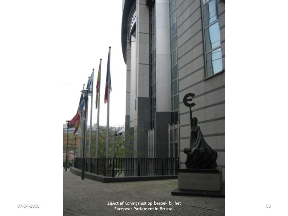 07-04-2009 ZijActief Koningslust op bezoek bij het Europees Parlement in Brussel 56