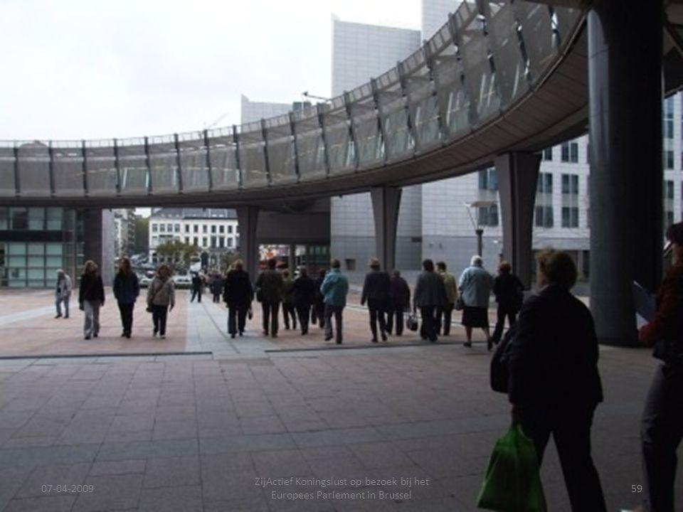 07-04-2009 ZijActief Koningslust op bezoek bij het Europees Parlement in Brussel 59