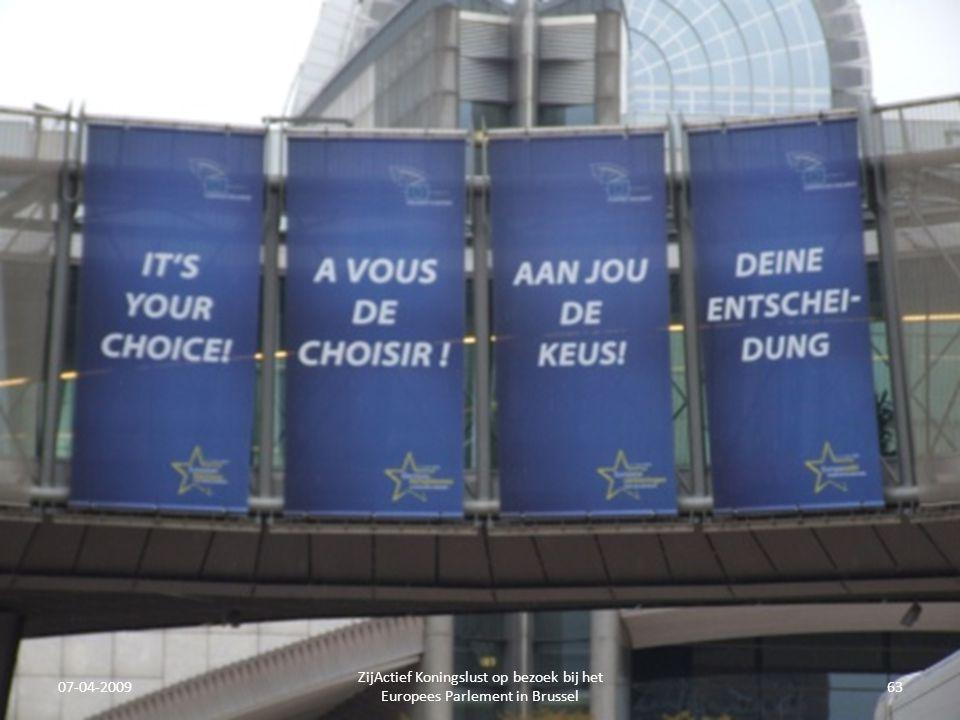 07-04-2009 ZijActief Koningslust op bezoek bij het Europees Parlement in Brussel 63
