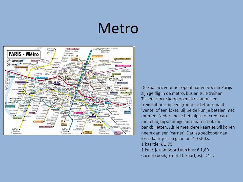 Metro De kaartjes voor het openbaar vervoer in Parijs zijn geldig in de metro, bus en RER-treinen. Tickets zijn te koop op metrostations en treinstati