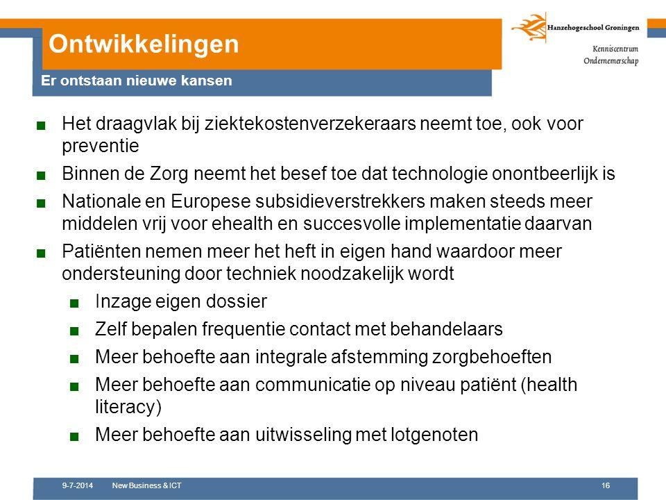 9-7-2014New Business & ICT16 ■Het draagvlak bij ziektekostenverzekeraars neemt toe, ook voor preventie ■Binnen de Zorg neemt het besef toe dat technol