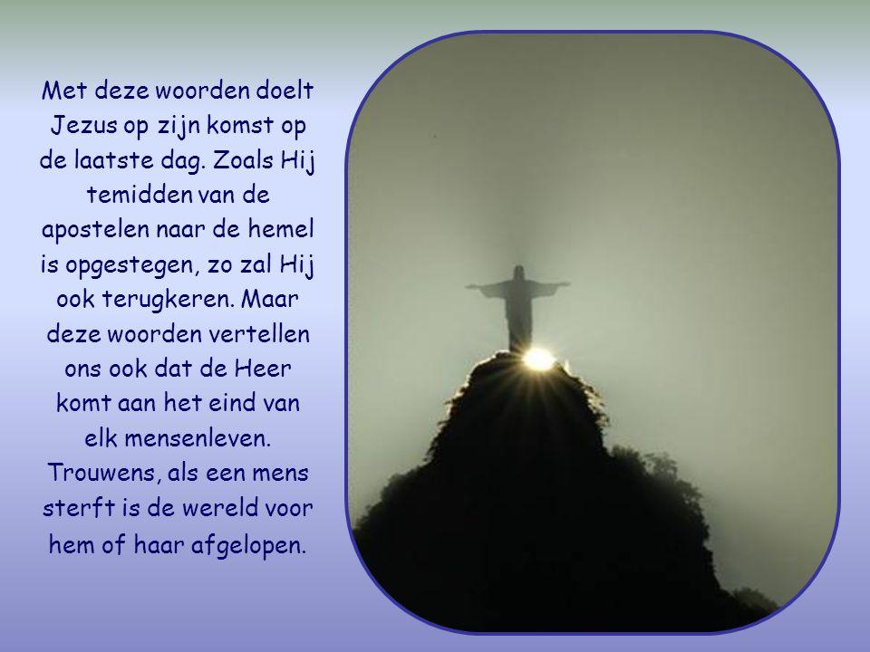 Wees dus waakzaam, jullie weten niet op welke dag jullie Heer komt. Matteüs 24,42
