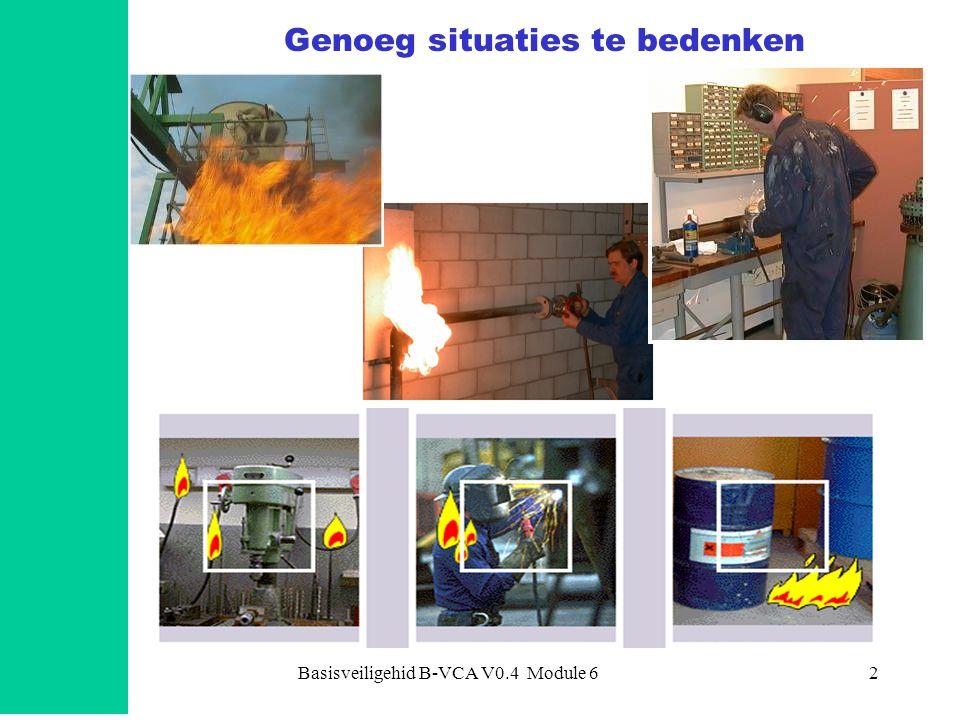 Basisveiligehid B-VCA V0.4 Module 63 Brandbare stof Zuurstof Ontskeningsbron o.a.