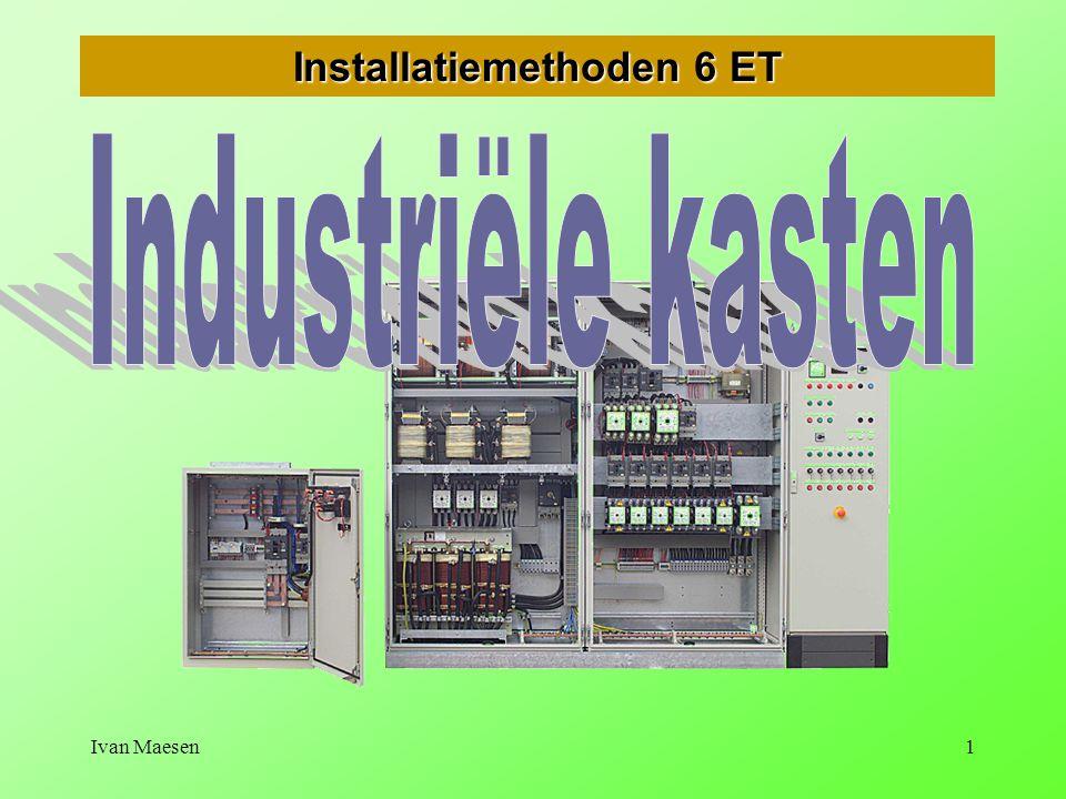 Ivan Maesen1 Installatiemethoden 6 ET