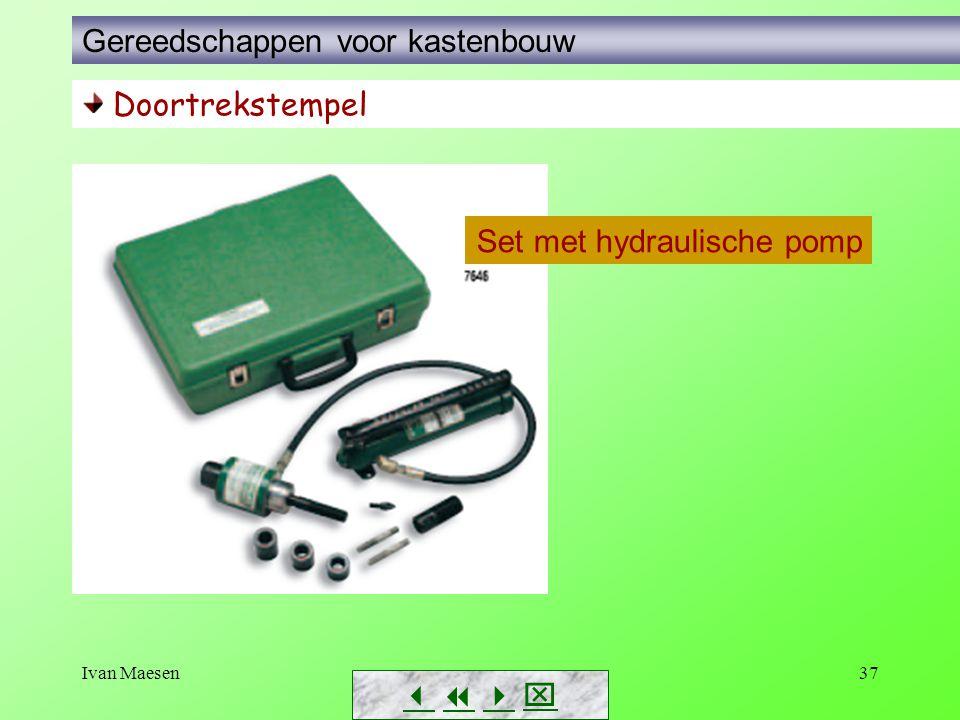 Ivan Maesen37        Doortrekstempel Set met hydraulische pomp Gereedschappen voor kastenbouw