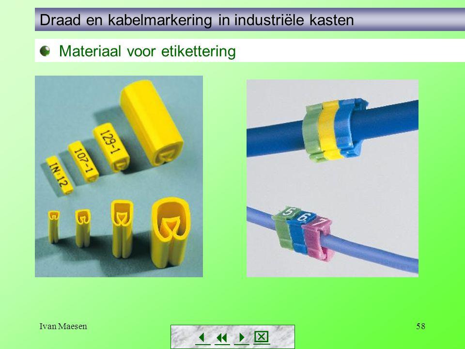 Ivan Maesen58        Materiaal voor etikettering Draad en kabelmarkering in industriële kasten
