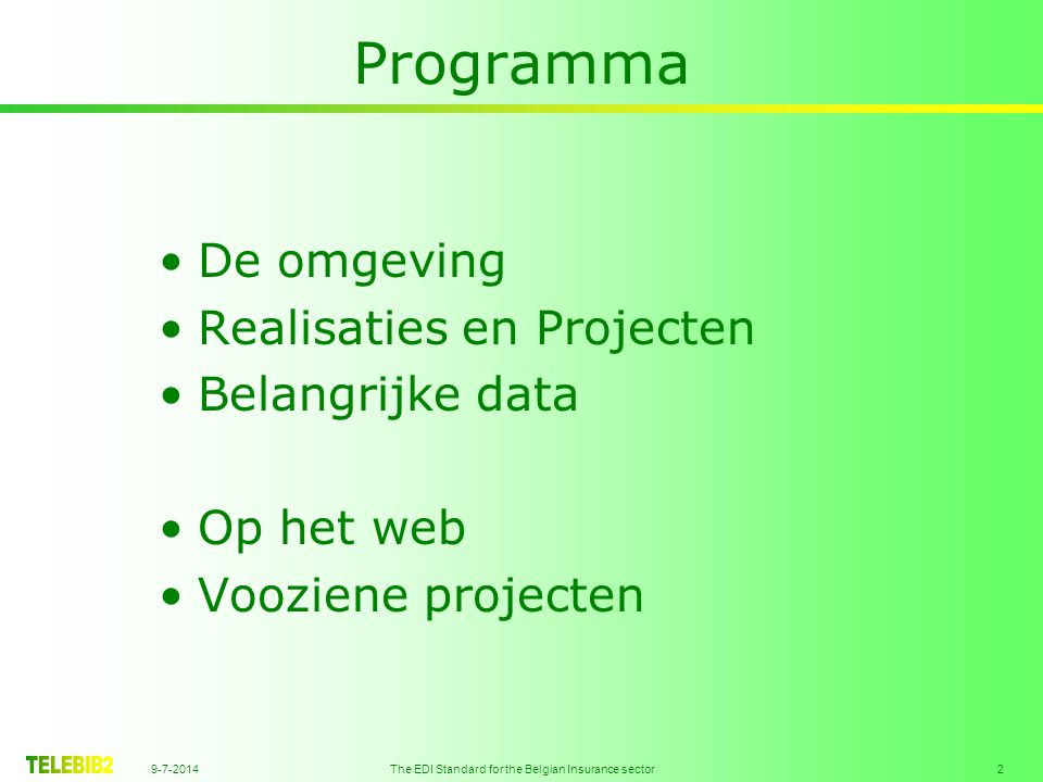 9-7-2014 The EDI Standard for the Belgian Insurance sector 13 Project Light 01.01.2012 Adres optimalisatie het gegeven « Adres optimalisatie volgens … », via de GIS+A09Y het gegeven « Adres optimalisatie, leverancier, code » : segment ADR = qualifier+adres+Postal_code+...