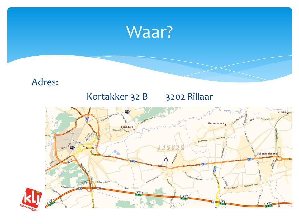 Adres: Kortakker 32 B 3202 Rillaar Waar?