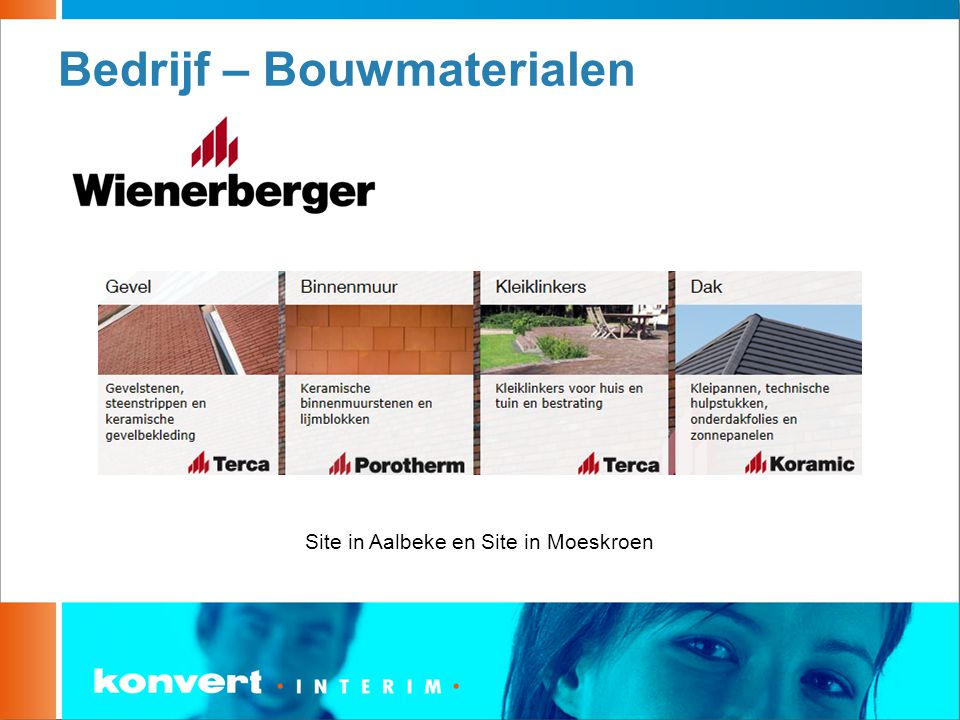 Bedrijf – Bouwmaterialen Site in Aalbeke en Site in Moeskroen