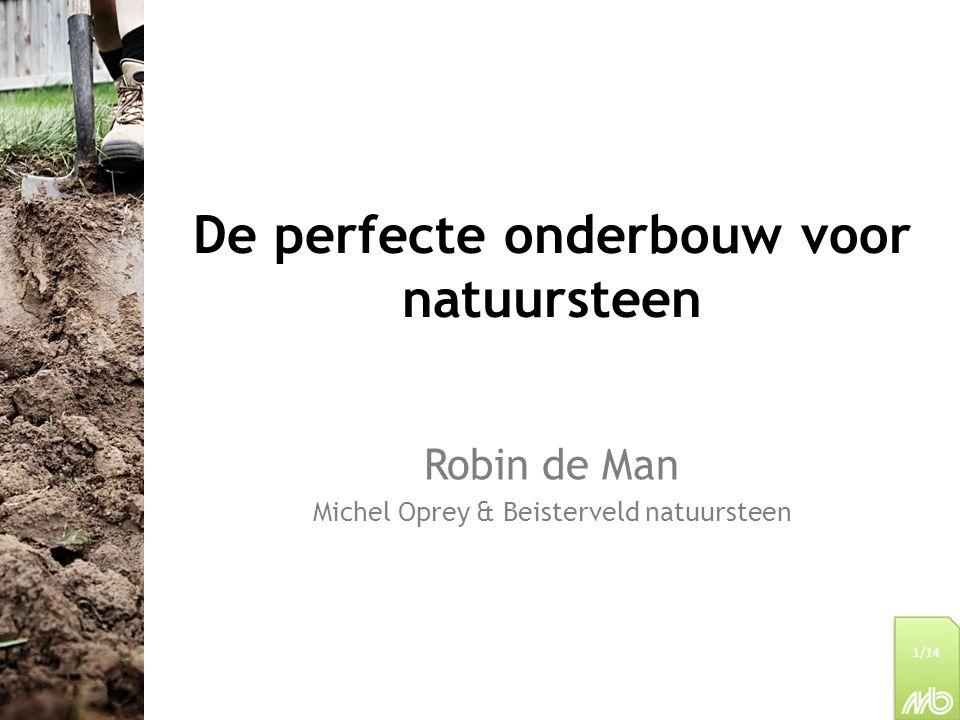 Welkom Inleiding ter gelegenheid van de eerste editie van het IPT Ondergrond bij natuursteen In Nederland bestaat geen lange traditie in de verwerking van natuursteen Daardoor wordt natuursteen vaak hetzelfde geplaatst als sierbestrating uit beton en gebakken klinkers 2/14