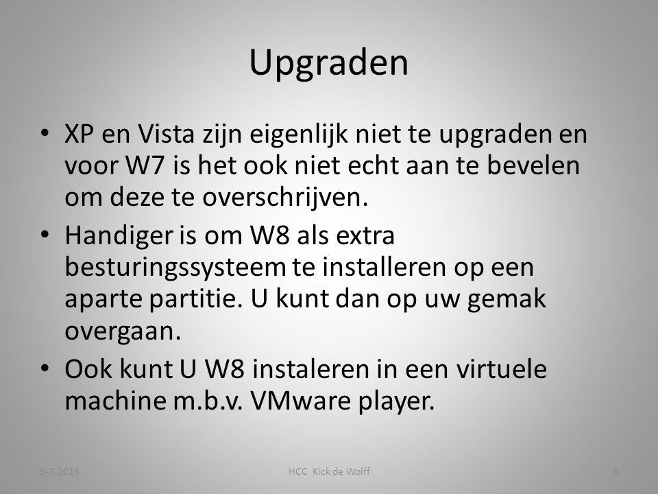Upgraden XP en Vista zijn eigenlijk niet te upgraden en voor W7 is het ook niet echt aan te bevelen om deze te overschrijven.