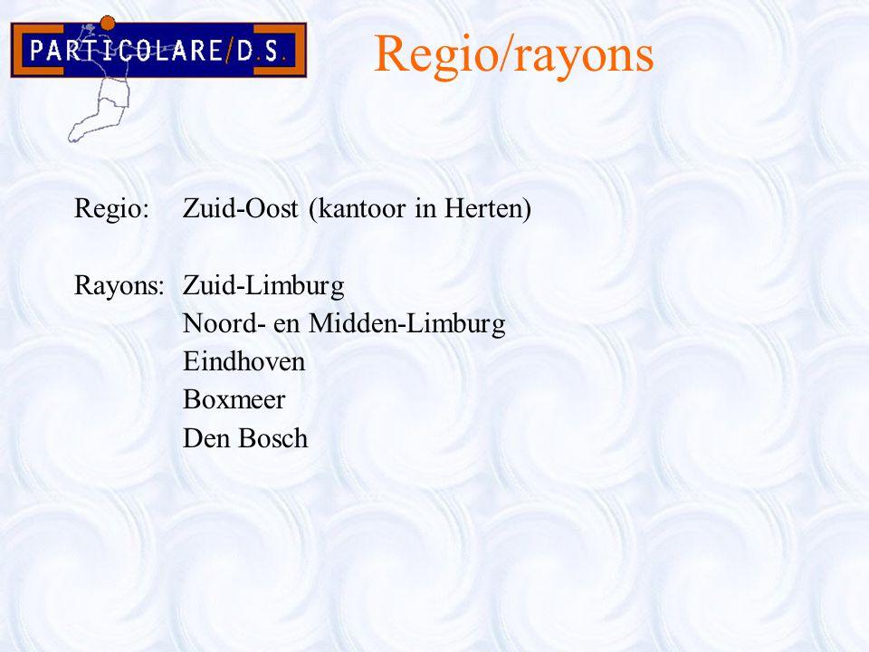 Regio/rayons Regio:Zuid-Oost (kantoor in Herten) Rayons:Zuid-Limburg Noord- en Midden-Limburg Eindhoven Boxmeer Den Bosch