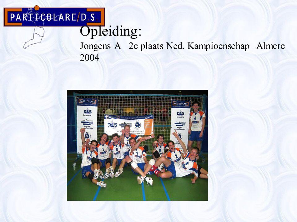 Opleiding: Jongens A 2e plaats Ned. Kampioenschap Almere 2004