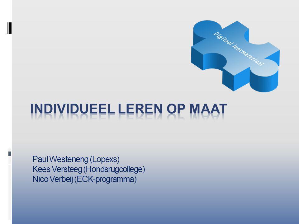 Paul Westeneng (Lopexs) Kees Versteeg (Hondsrugcollege) Nico Verbeij (ECK-programma)