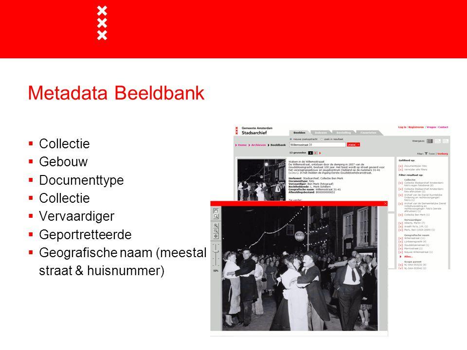Metadata Beeldbank  Collectie  Gebouw  Documenttype  Collectie  Vervaardiger  Geportretteerde  Geografische naam (meestal straat & huisnummer)