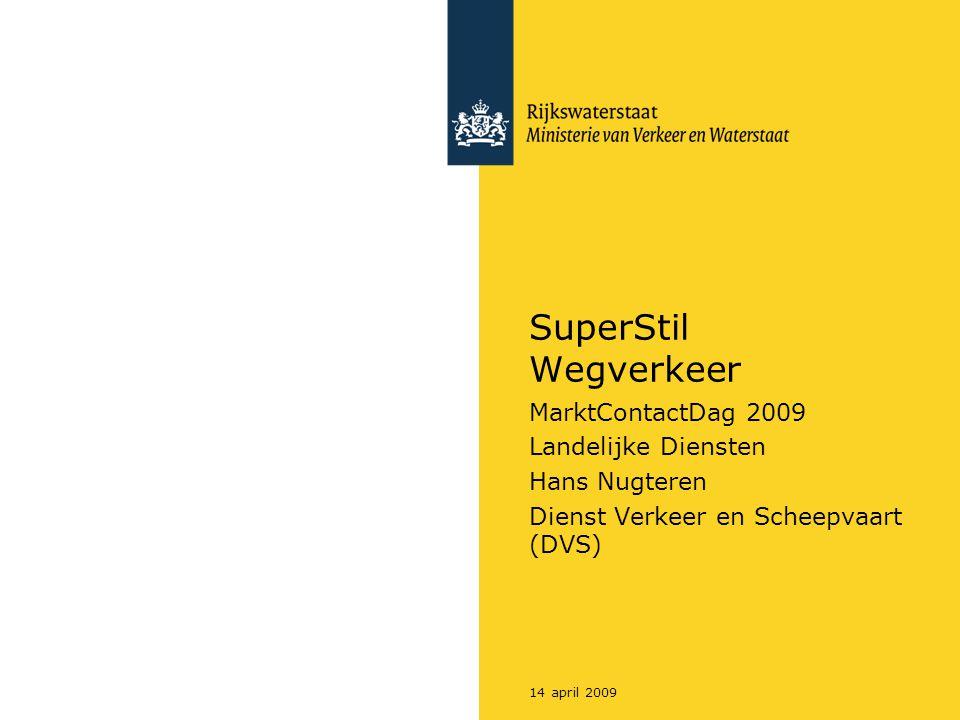 Rijkswaterstaat Workshop SuperStil Wegverkeer3214 april 2009 Marktconsultatie SSW Fase 1 (Ontwikkeling) a.Aanbieding product en test op labschaal (geluid, stroefheid, duurzaamheid) Testresultaat: go-nogo b.