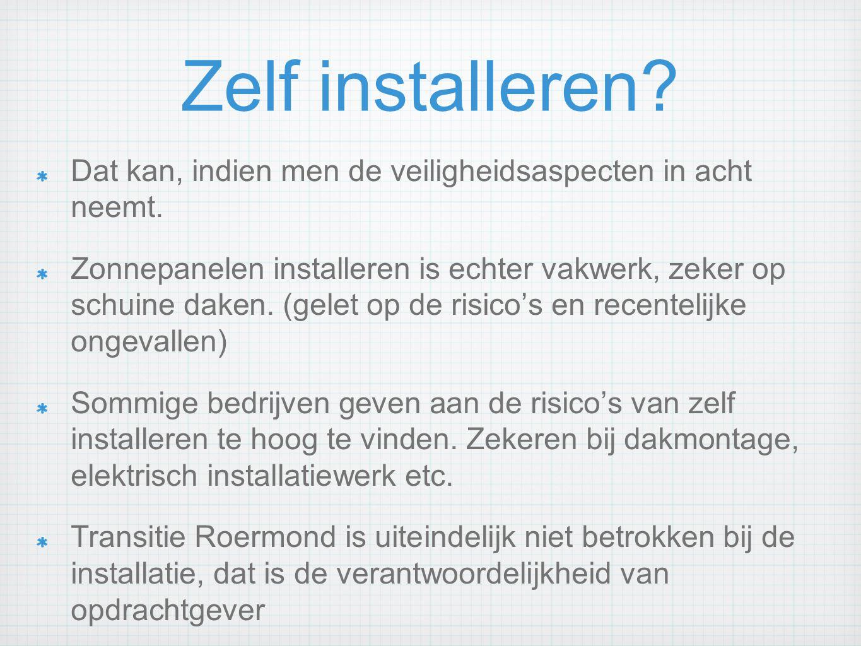 Zelf installeren? Dat kan, indien men de veiligheidsaspecten in acht neemt. Zonnepanelen installeren is echter vakwerk, zeker op schuine daken. (gelet
