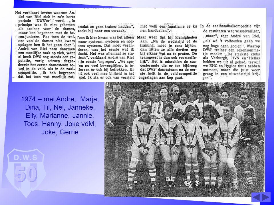 1974 – mei Andre, Marja, Dina, Til, Nel, Janneke, Elly, Marianne, Jannie, Toos, Hanny, Joke vdM, Joke, Gerrie