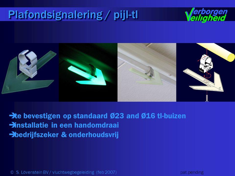 Plafondsignalering / pijl-tl  te bevestigen op standaard Ø23 and Ø16 tl-buizen  installatie in een handomdraai  bedrijfszeker & onderhoudsvrij © S.