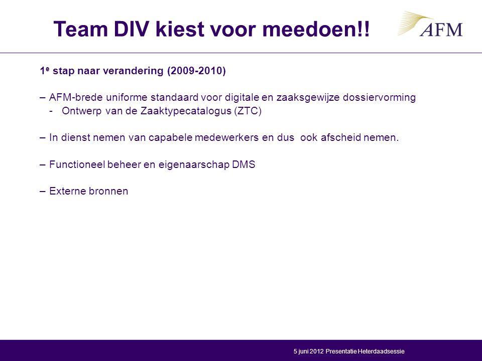 2 e stap naar verandering (2011 - 2012) Project Orde in Zaken –Vervolg project Dossiervorming (Grote DIV-deelname) –Heeft de volgende einddoelen: -Herinrichting van Livelink; -Inzet van SharePoint als werkomgeving; -Inrichting van digitaal archiefbeheer.