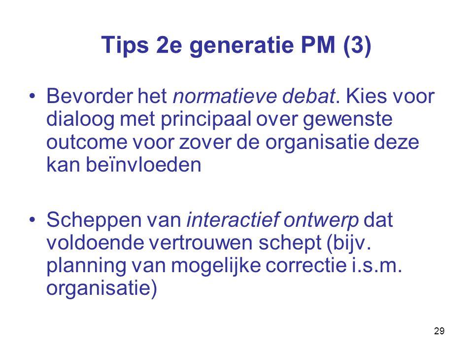 29 Tips 2e generatie PM (3) Bevorder het normatieve debat.