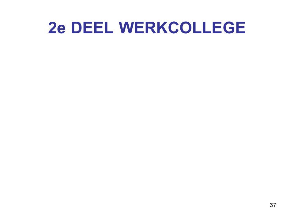 37 2e DEEL WERKCOLLEGE