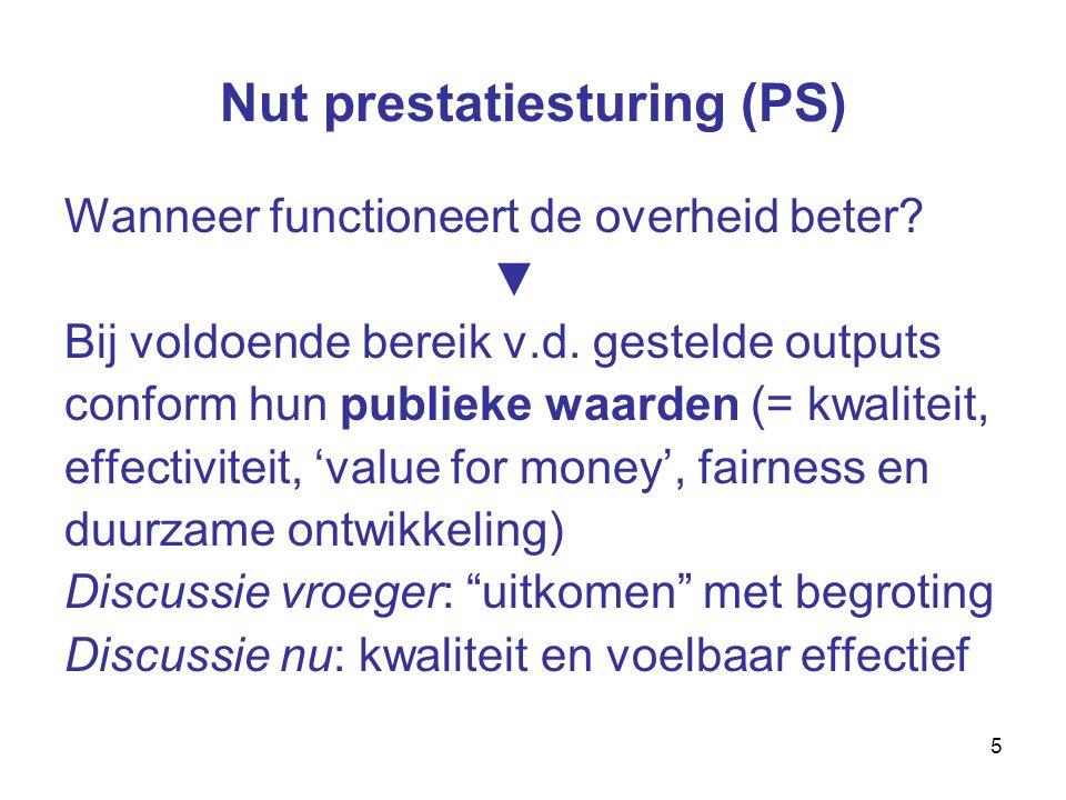 5 Nut prestatiesturing (PS) Wanneer functioneert de overheid beter.