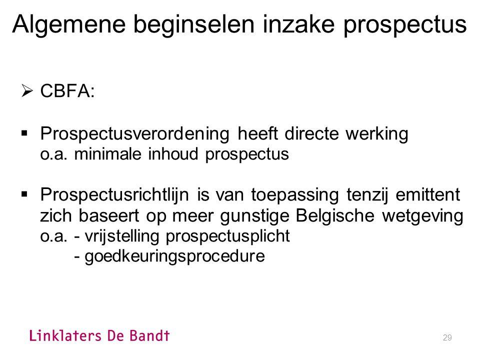 29 Algemene beginselen inzake prospectus  CBFA:  Prospectusverordening heeft directe werking o.a.
