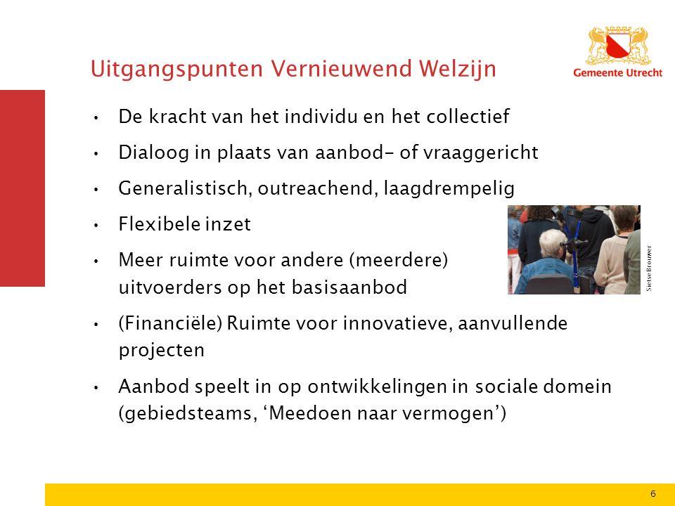 7 Organisatie Vernieuwend Welzijn Informatievoorziening en Cliëntondersteuning en Sociaal makelaarschap worden afzonderlijk georganiseerd Voorschoolse educatie, peuterspeelzaalwerk, jeugdhulpverlening, technisch beheer en buurtaccommodatie-exploitatie worden uit het welzijnswerk ontvlochten Aanvullende subsidies worden gebundeld tot één flexibele subsidieregeling voor initiatieven uit de stad Horizontale verantwoording wordt integraal onderdeel van de toetsing