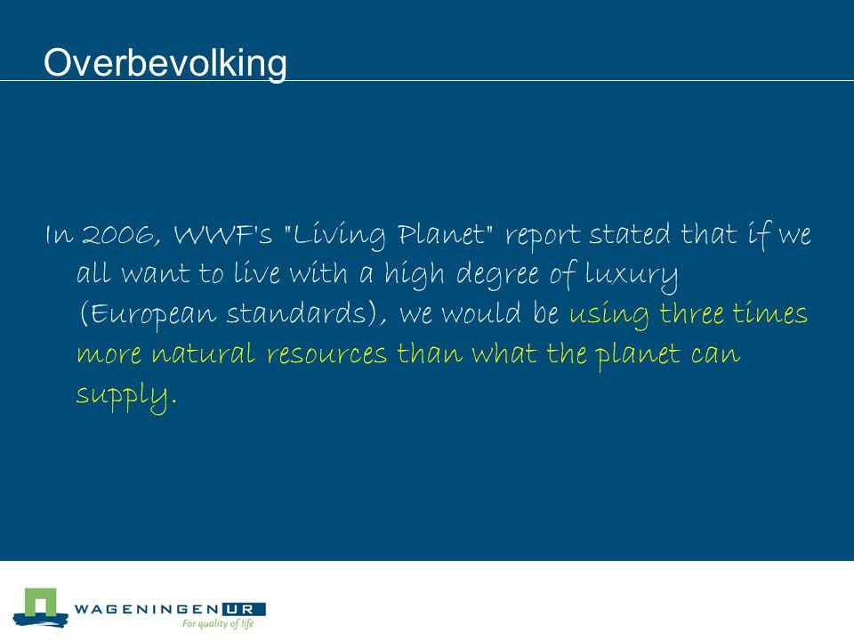 Overbevolking In 2006, WWF's